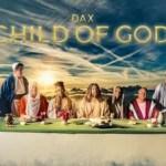 child of god dax