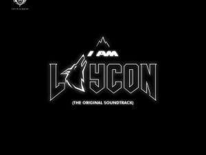 Laycon – I Am Laycon The Original Soundtrack Album 1