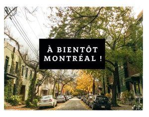 À bientôt Montréal