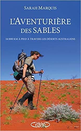 L'aventurière des sables - Sarah Marquis