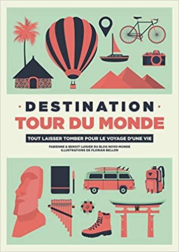 Le livre Destination Tour du monde de Novomonde