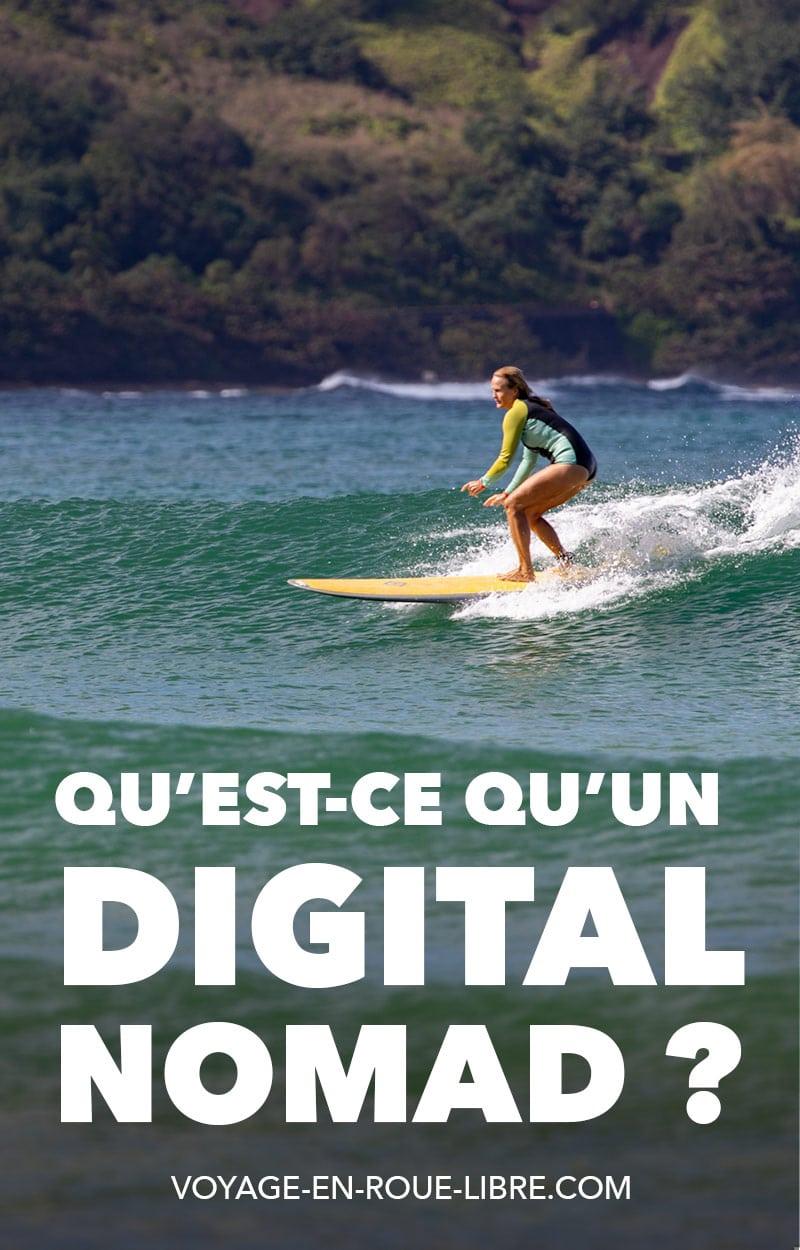 """Découvre ce qu'est un """"digital nomad"""" ou un """"nomade numérique"""". Tu pourras aussi parcourir le guide complet du digital nomad."""
