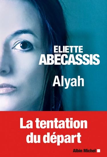 alyah-eliette-abecassis-avis-critique-roman