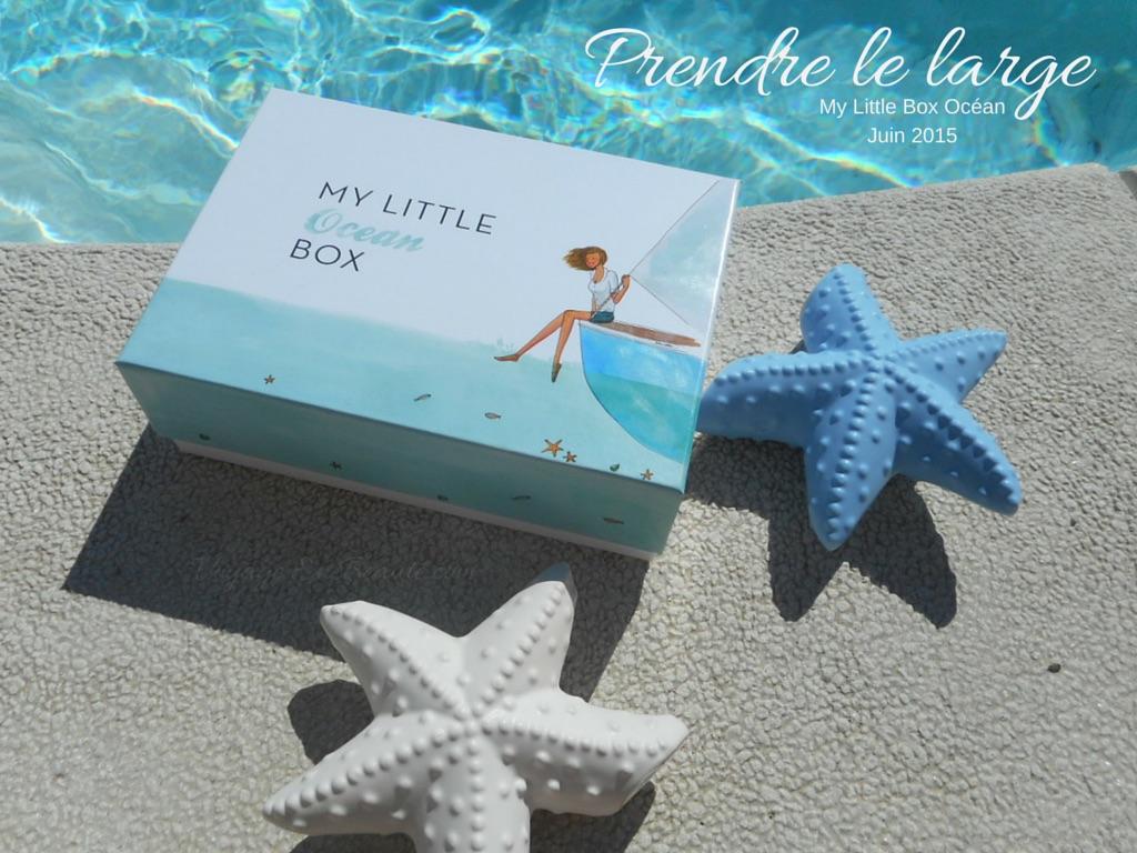 my-little-box-ocean-juin-2015-sarah-lavoine-avis-contenu-spoiler