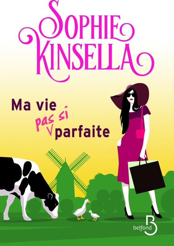 ma-vie-pas-si-parfaite-sophie-kinsella-avis-epub-gratuit