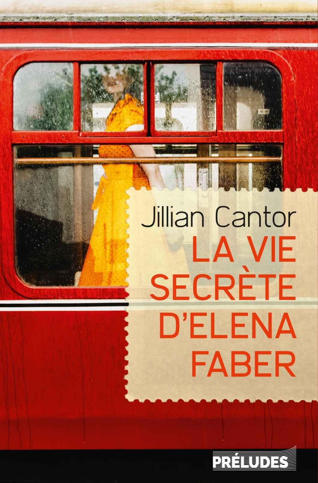 la-vie-secrete-d-elena-faber-jillian-cantor-avis-critique
