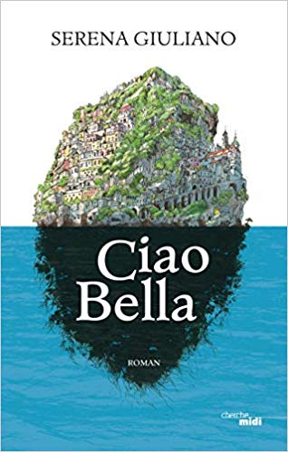 serena-giuliano-ciao-bella-selection-livres-vacances-fetes-des-meres-cadeaux-ete-2019