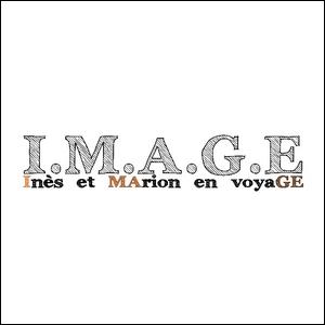 I.M.A.G.E Inès et MArion en voyaGE