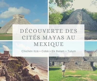 Découverte des cités Mayas du Yucatán au Mexique
