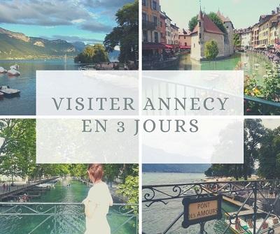 Visiter Annecy en 3 jours