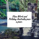 La Visa Work and Holiday Australia paso a paso.