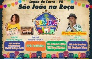 Em Lagoa do Carro, Prefeitura anuncia programação junina para comunidades da Zona Rural