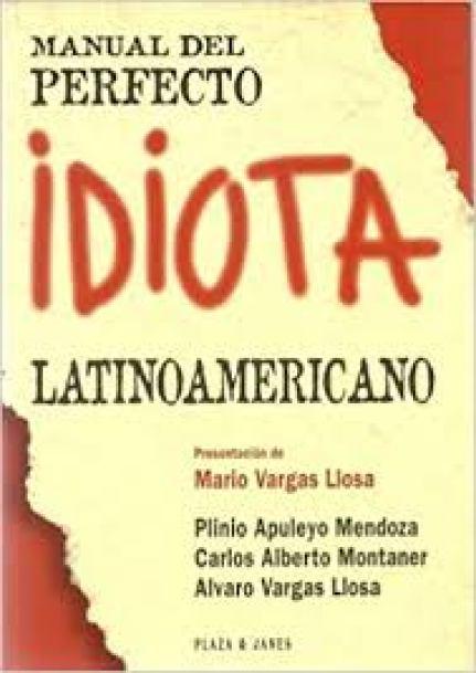 Manual Del Perfecto Idiota Latinoamericano Spanish Edition by ...