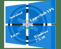 Download UpperSafe VPN for PC, Windows & Mac