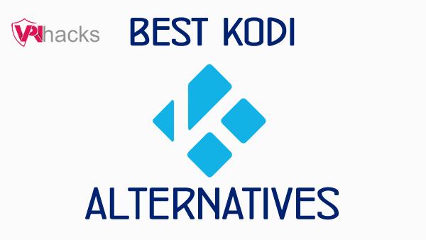 7 Kodi Alternatives
