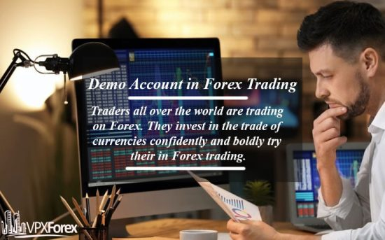 Demo Account in Forex Trading
