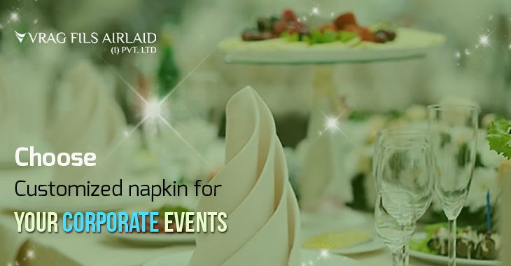 Choose customized napkin for your corporate events