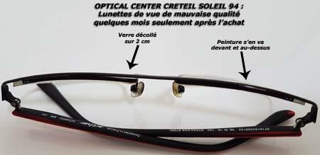 Lunettes mauvaise qualité Optical Center