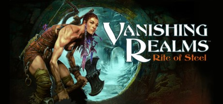 vanishing realms rite of steal vr with axe wielding warrior