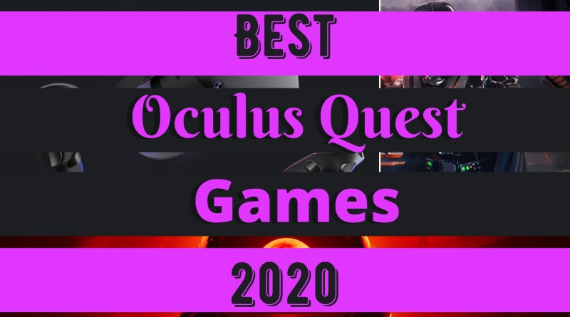 Best Oculus Quest Games