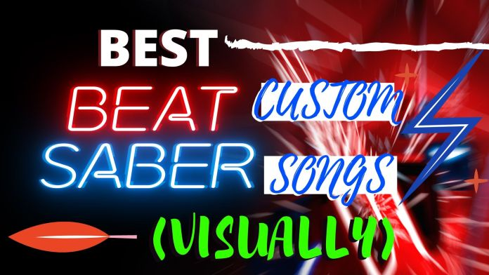 Top 8 Best Beat Saber Custom songs that are Visually Mesmerizing