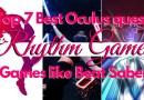 Best Oculus quest Rhythm Games | Games like Beat Saber