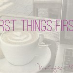 Quote First Things First