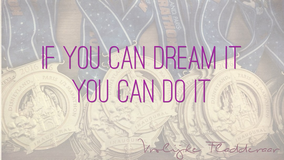 """Weer een week… #26: """"If you can dream it, you can do it"""""""