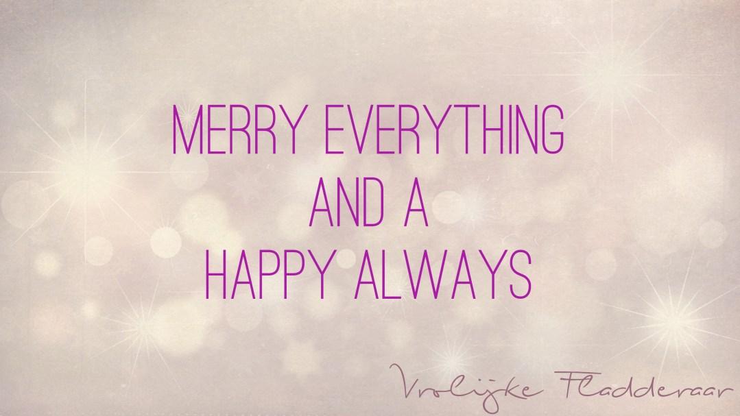 "Weer een week… #33: ""Merry Everything and a Happy Always!"""