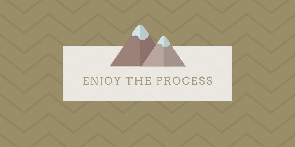 Motivatie quote: 'enjoy the process' met bergen