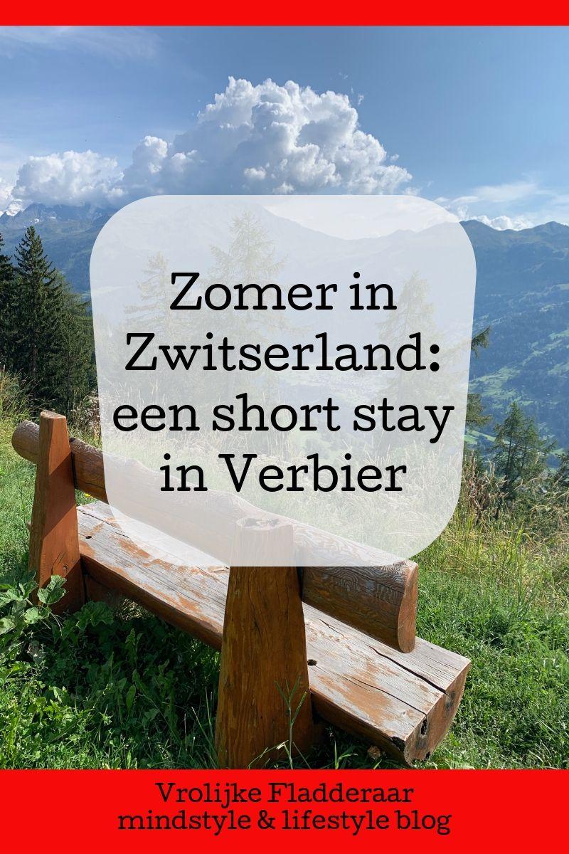 Pinterest pin met tekst: 'zomer in zwitserland: een short stay in verbier' met uitzicht op de Zwitserse Alpen op de achtergrond