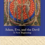 Adam, Eve and the Devil – A New Beginning