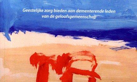De dementie vriendelijke kerk – Annemarie Roding-Schilt