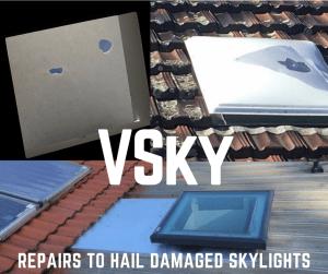 we repair hail damaged skylights