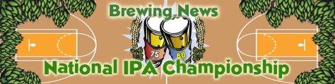 Brewing News National IPA Championship