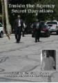 Inside the Agency - Secret Operations - I