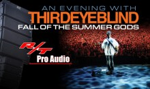 VUE & R/T Pro Audio Picks up Third Eye Blind
