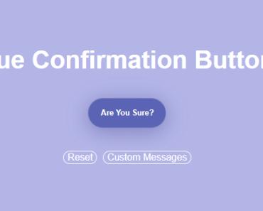 Easy Confirmation Button For Vue.js App