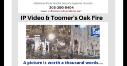 Video Surveillance Systems and Toomer Oak Fire in Auburn