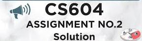 cs604 assignment 2
