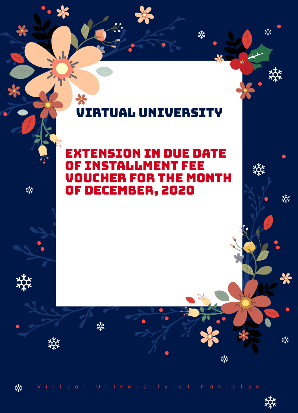 Extension In Due Date Of Installment Fee Voucher For The Month Of December, 2020