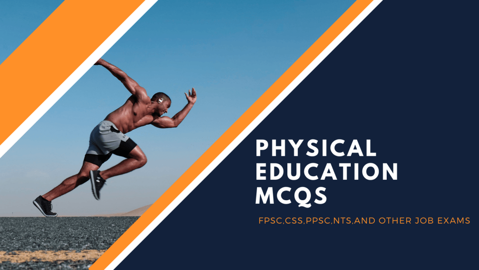 PHYSICAL EDUCATION SOLVED MCQs FOR COMPETITIVE EXAMINATION