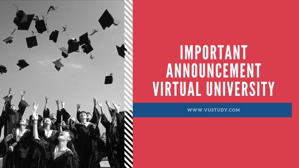 Important Announcement virtual university