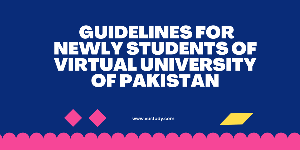 Guidelines for Newly VU Students