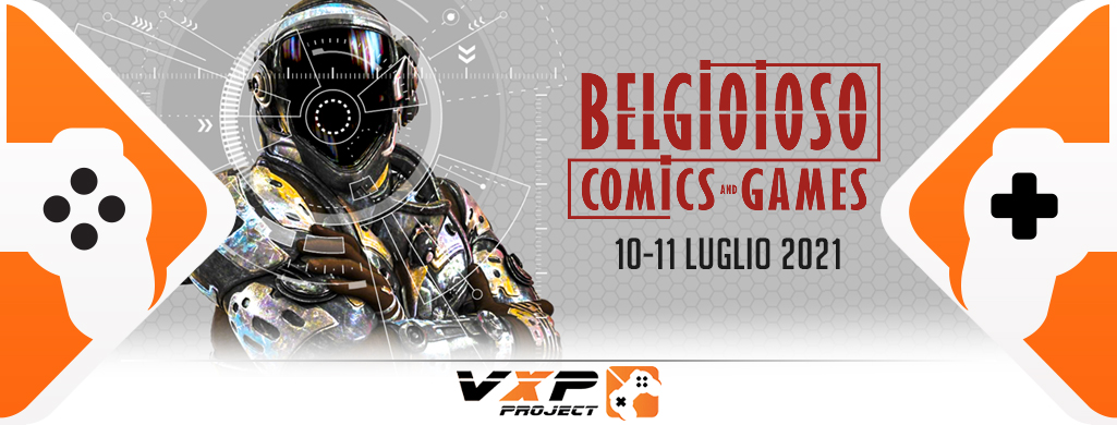 VXP-PROJECT AT BELGIOIOSO COMICS AND GAMES 10-11 LUGLIO – VxP Project