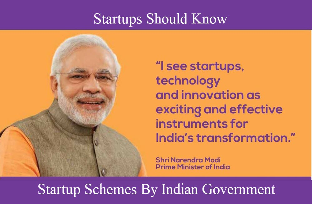 50+ Startup Schemes By Indian Government That Startups Should Know