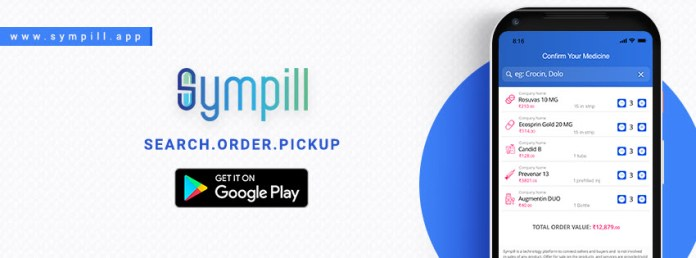 With Sympill App, now buy medicines hassle free during emergency or otherwise - Vyapaarjagat