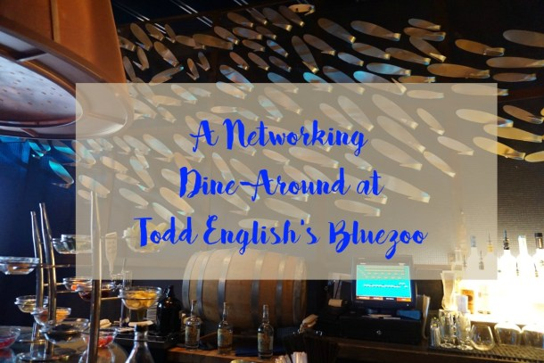 A Networking Dine-Around at Todd English's Bluezoo