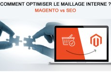 Comment optimiser le maillage interne dans Magento ?