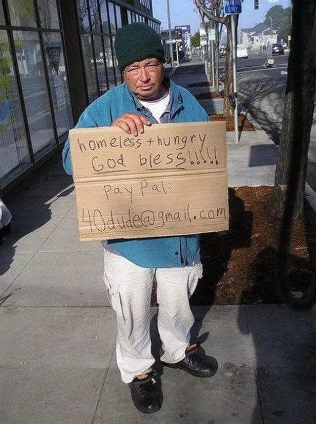 Homeless And Hungry Guy That Know What's the Use of Paypal